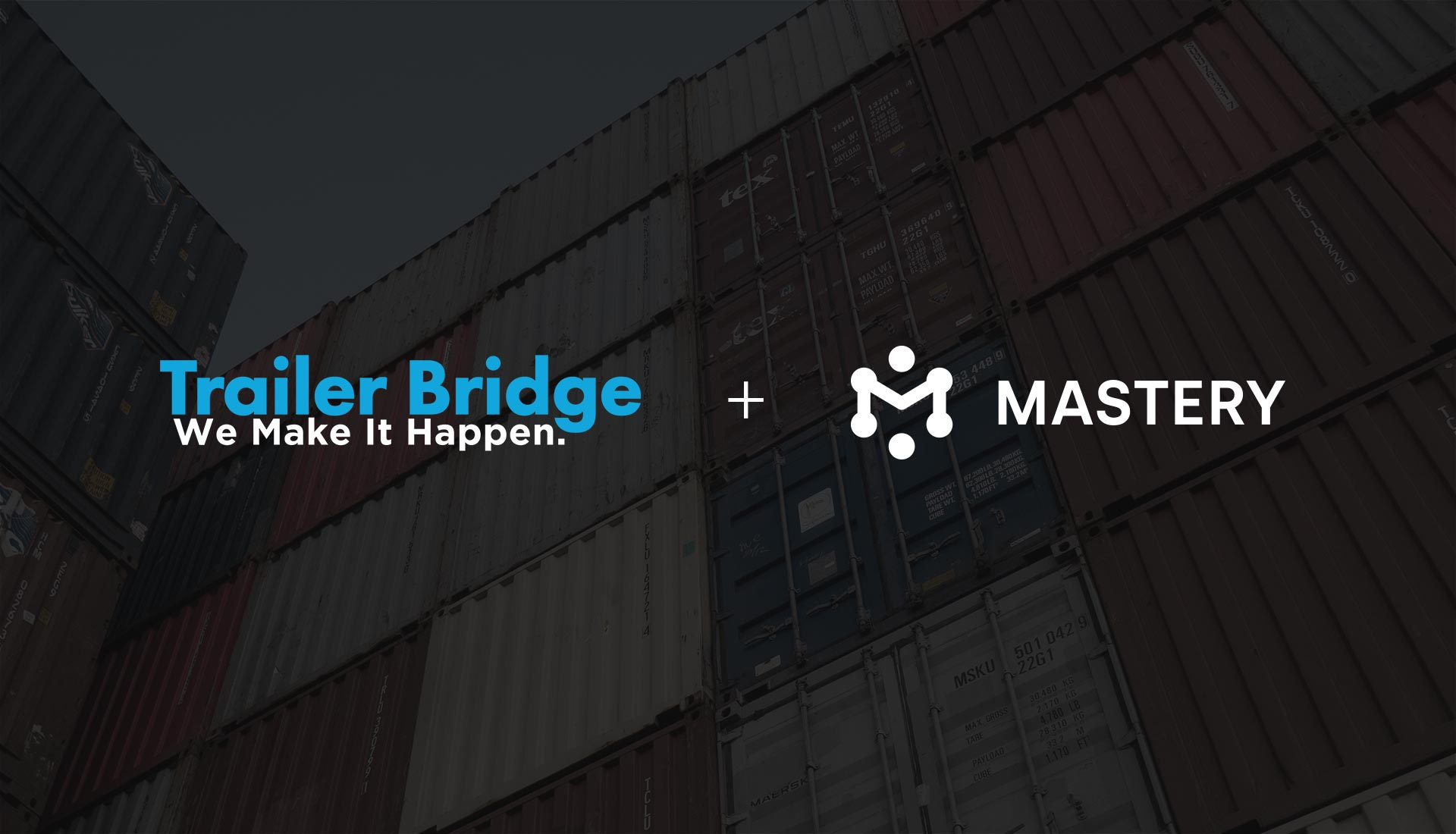Trailer Bridge Announces Partnership with Supply Chain and Logistics SaaS Firm Mastery Systems
